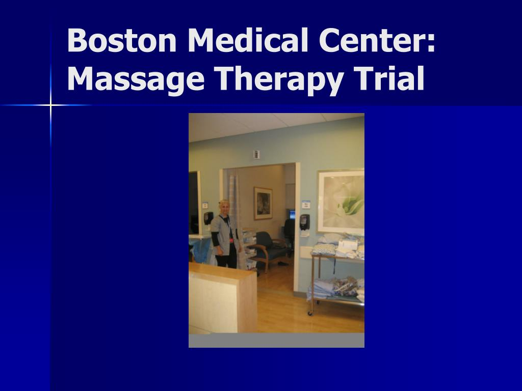 Boston Medical Center:  Massage Therapy Trial