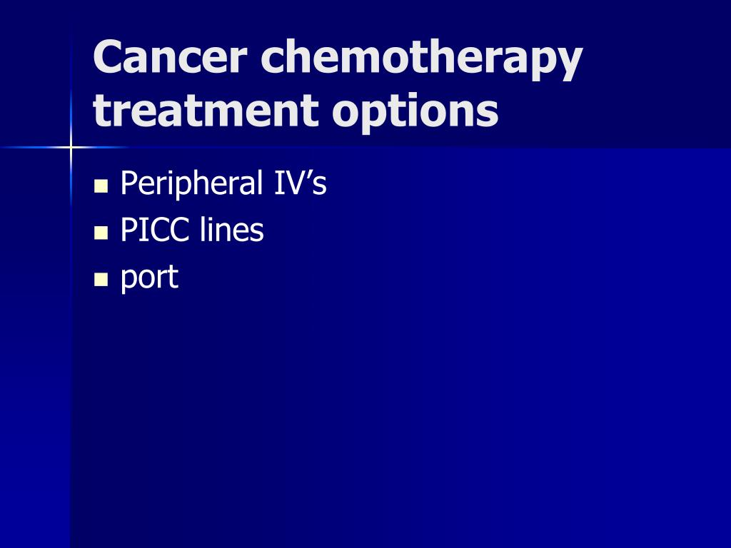 Cancer chemotherapy treatment options
