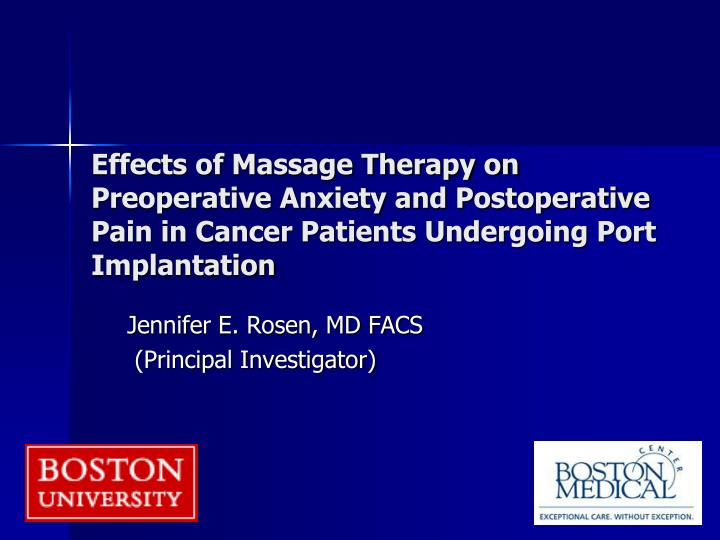 Effects of Massage Therapy on Preoperative Anxiety and Postoperative Pain in Cancer Patients Undergo...