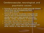 cerebrovascular neurological and psychiatric causes