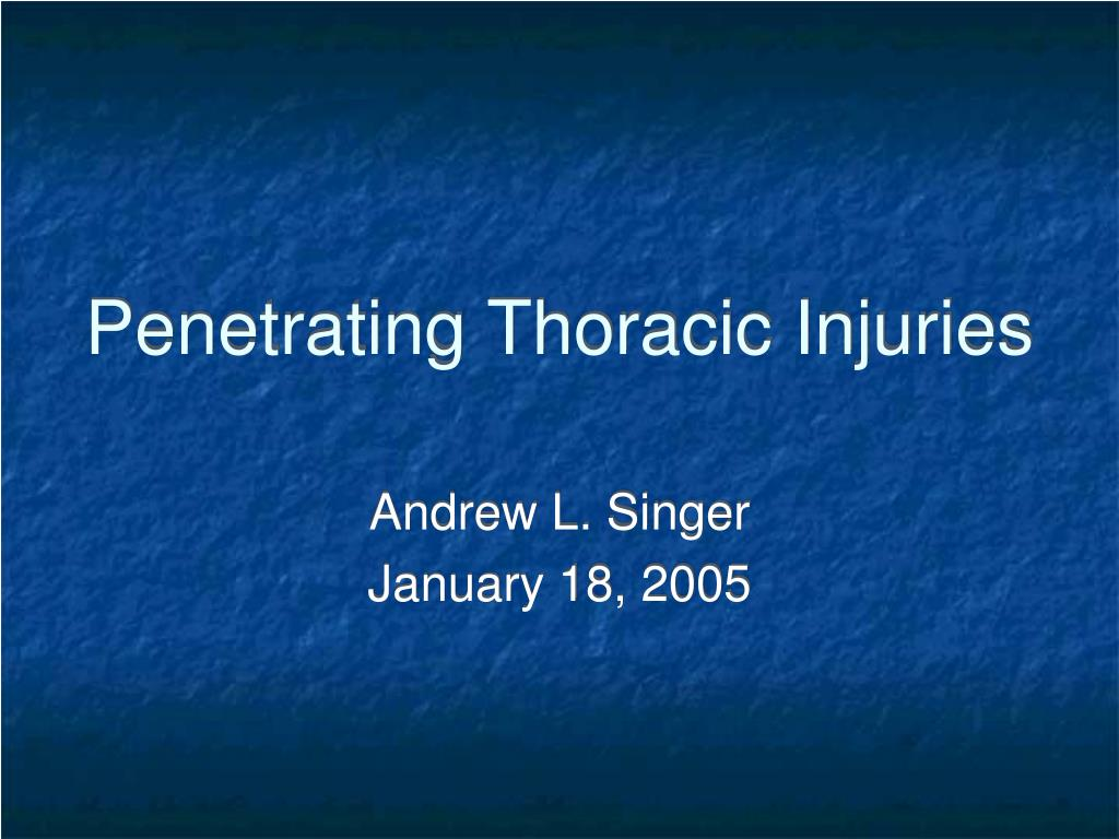 penetrating thoracic injuries l.