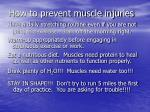 how to prevent muscle injuries