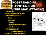 postprandial hypotension big mac attack