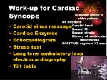 work up for cardiac syncope