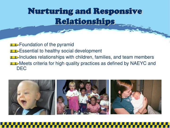 Nurturing and Responsive Relationships