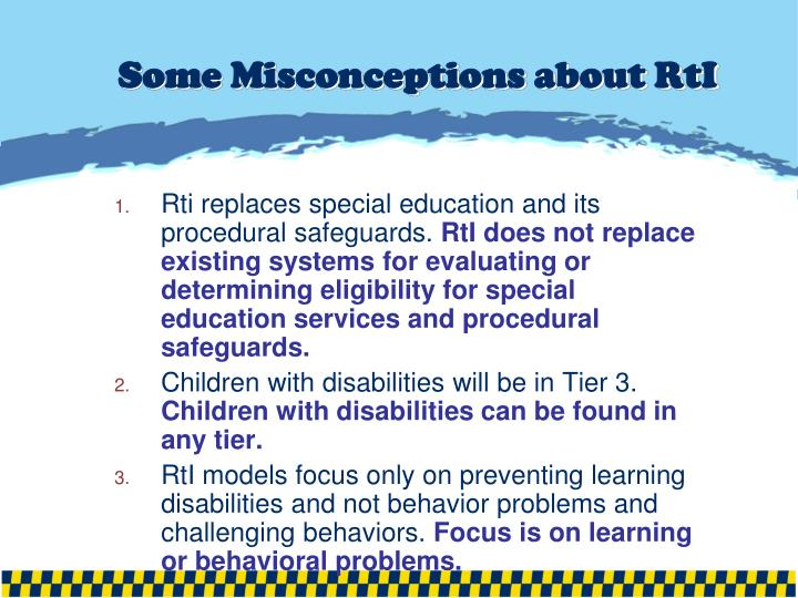 Some Misconceptions about RtI