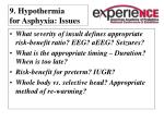 9 hypothermia for asphyxia issues