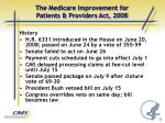 the medicare improvement for patients providers act 2008