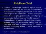 polyheme trial