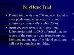 polyheme trial23