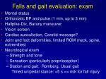 falls and gait evaluation exam