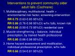 interventions to prevent community older adult falls cochrane