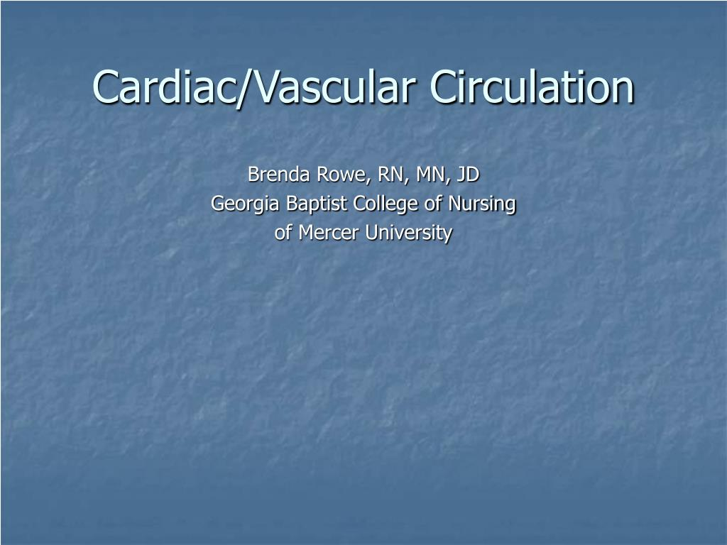 Cardiac/Vascular Circulation