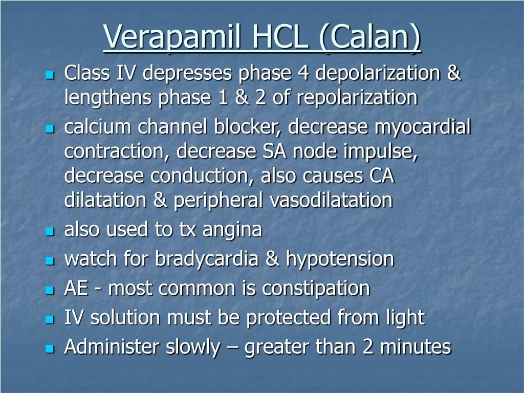 Verapamil HCL (Calan)