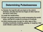 determining pulselessness