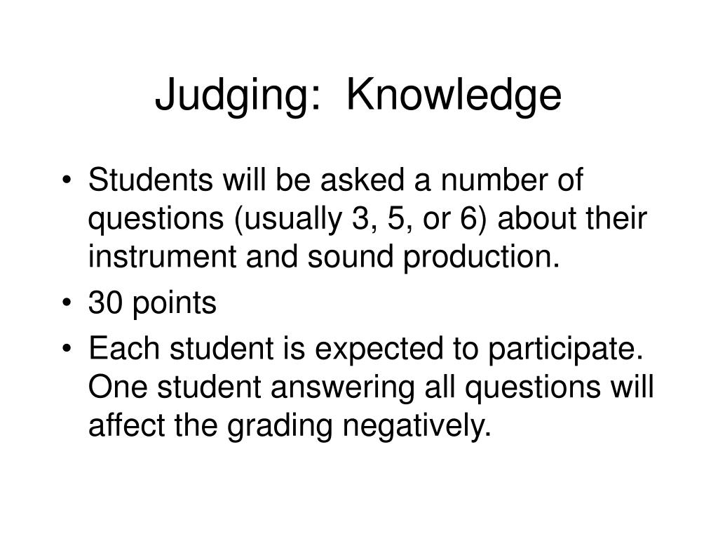 Judging:  Knowledge