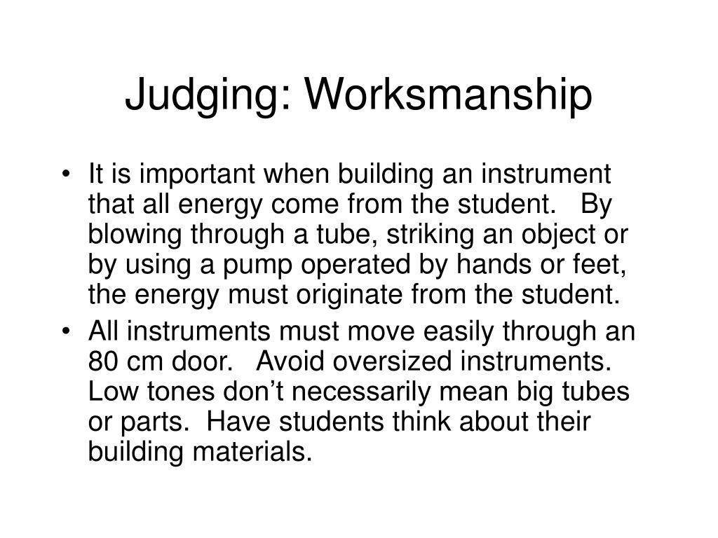 Judging: Worksmanship