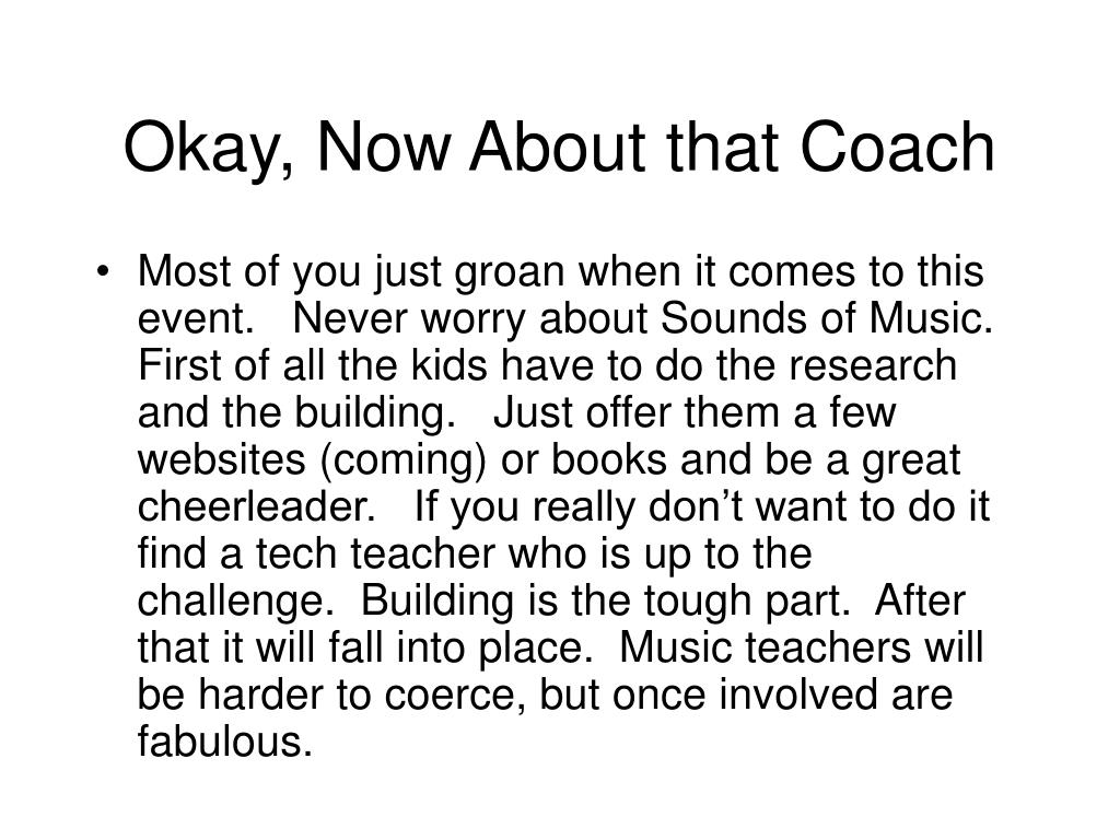 Okay, Now About that Coach