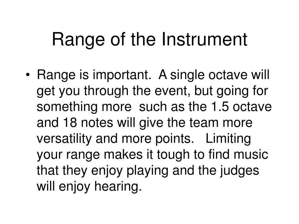 Range of the Instrument