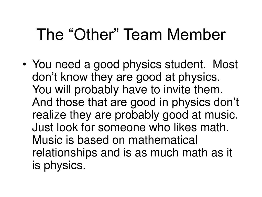 """The """"Other"""" Team Member"""
