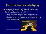 german bow chord playing