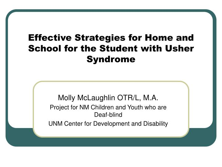 effective strategies for home and school for the student with usher syndrome