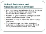 school behaviors and considerations continued
