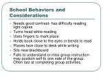 school behaviors and considerations