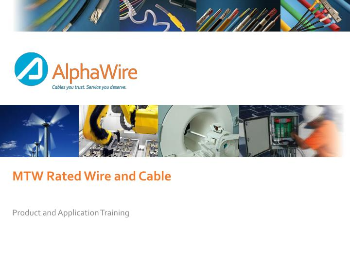 mtw rated wire and cable n.
