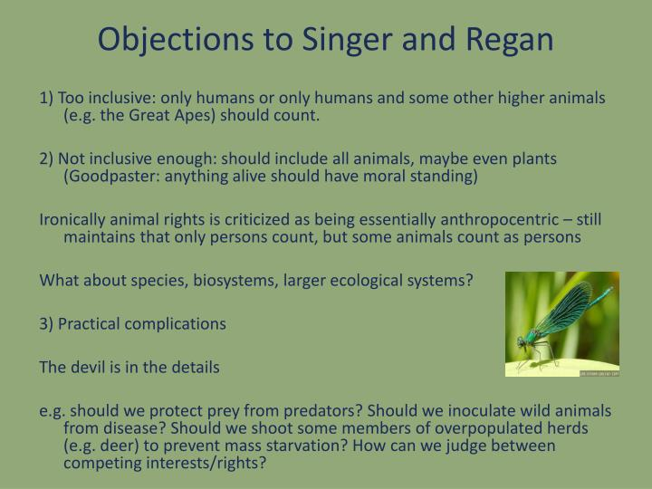 Objections to Singer and Regan