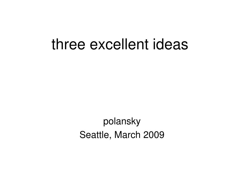 three excellent ideas l.