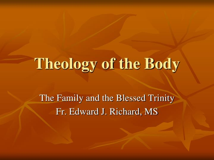 theology of the body We probably didn't realize as children that we were actually reciting some profound theology yes, our bodies tell a divine story our bodies tell the story that god loves us, wants to marry us, and wants us to conceive eternal life within us.