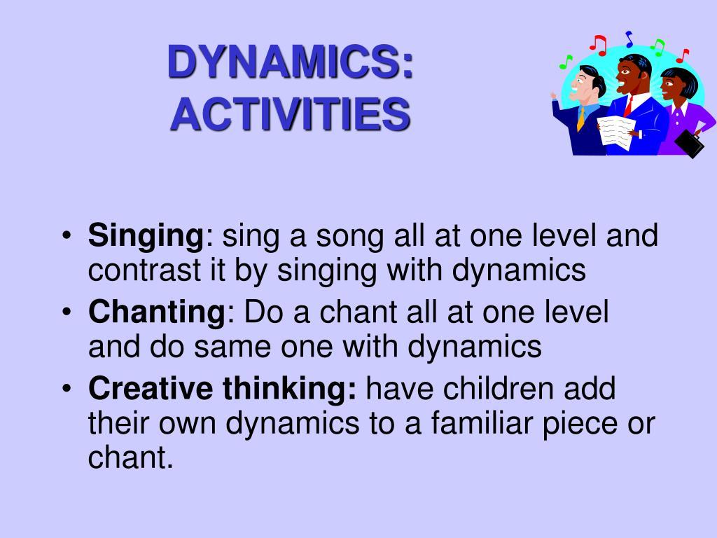 DYNAMICS: ACTIVITIES