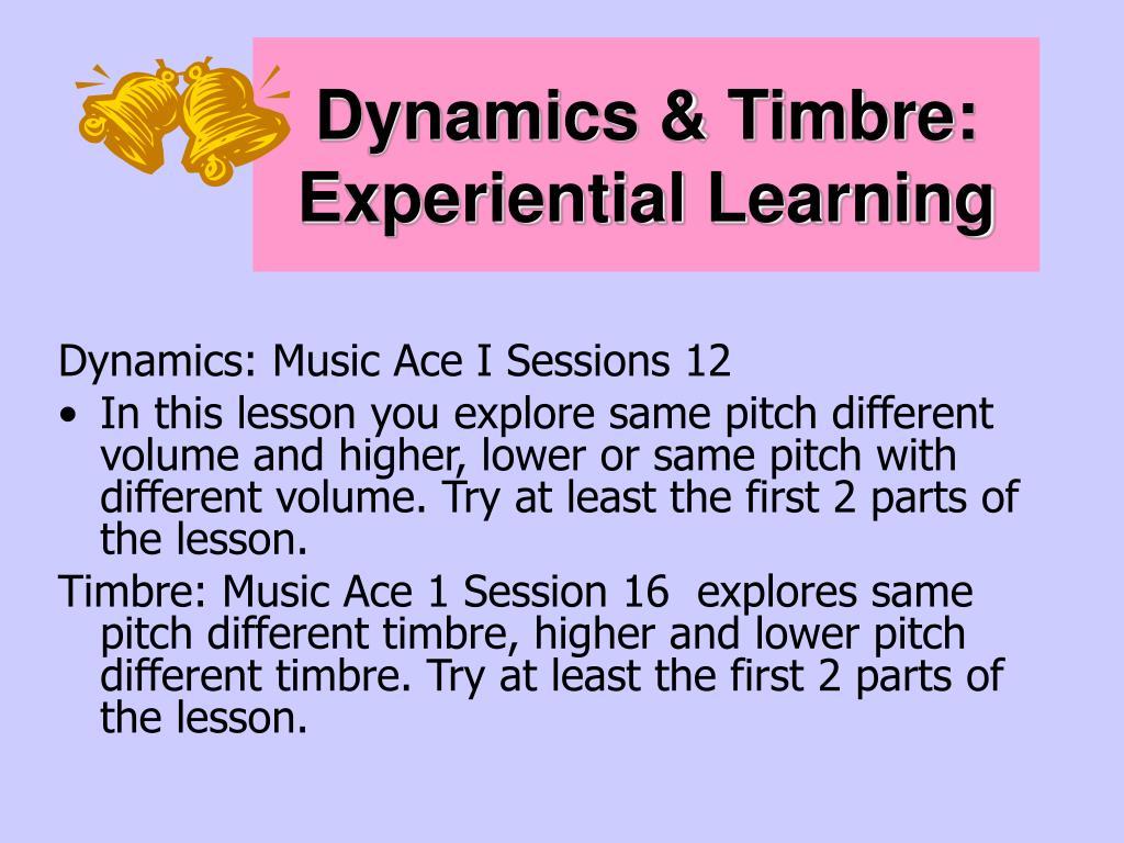 Dynamics & Timbre:
