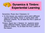 dynamics timbre experiential learning