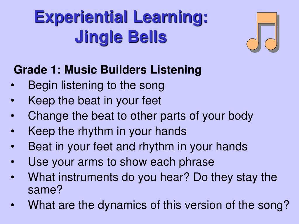 Experiential Learning: Jingle Bells