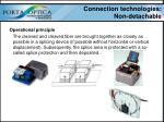 connection technologies non detachable