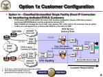 option 1x customer configuration