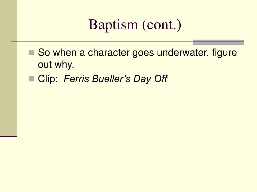 Baptism (cont.)