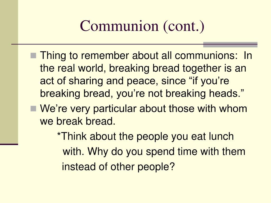 Communion (cont.)