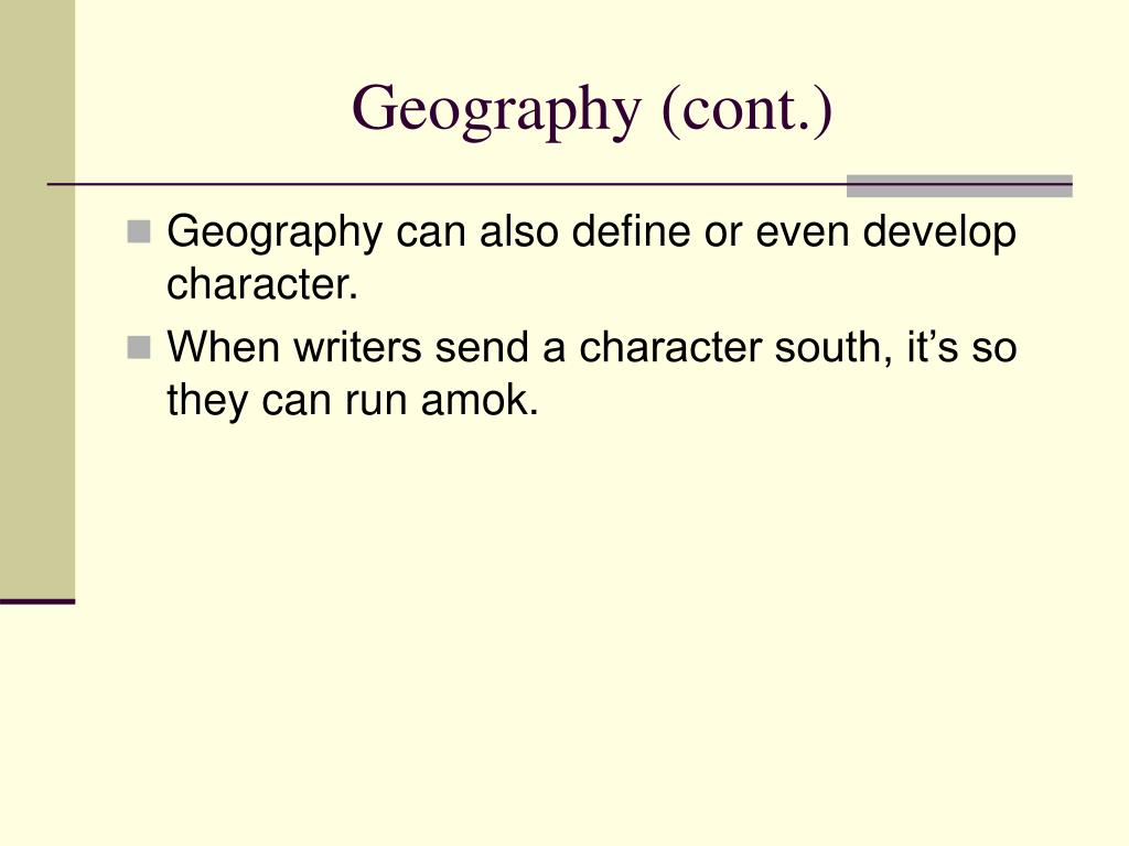 Geography (cont.)