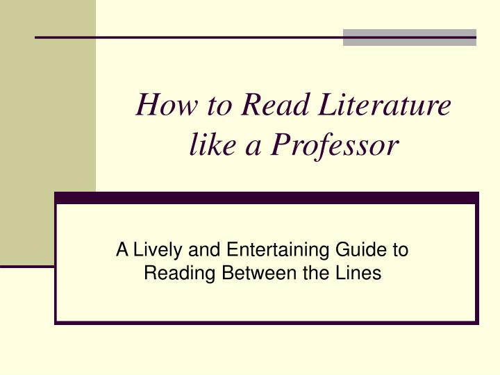 how to read literature like a professor n.