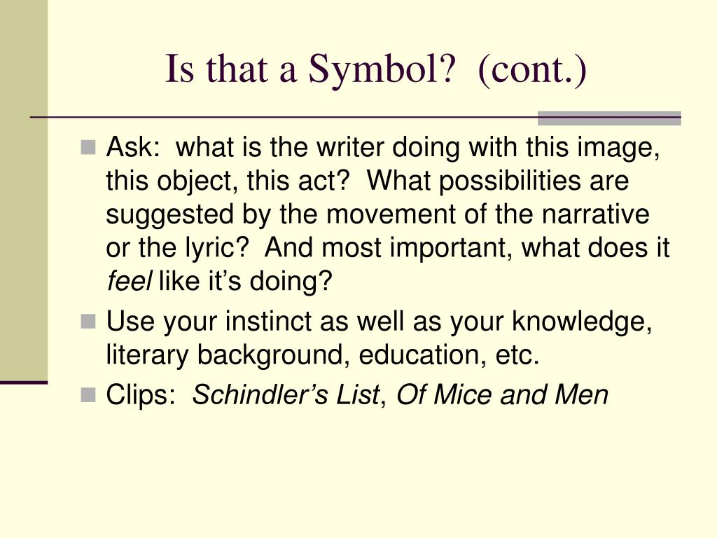 Is that a Symbol?  (cont.)