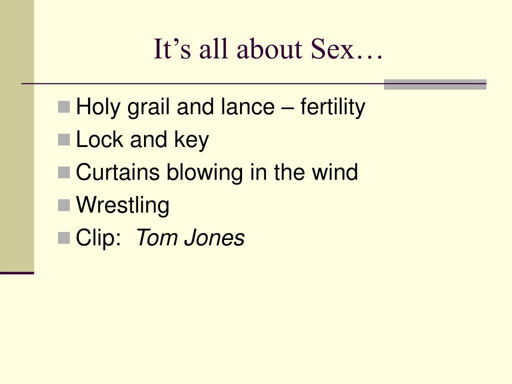 It's all about Sex…