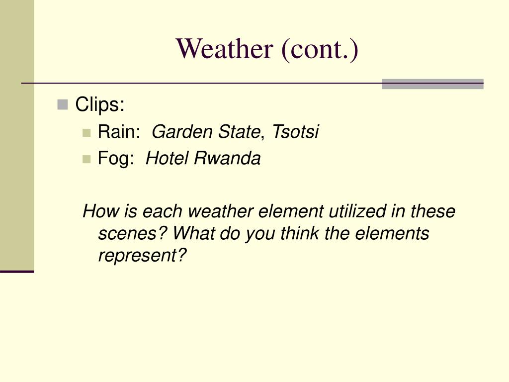 Weather (cont.)
