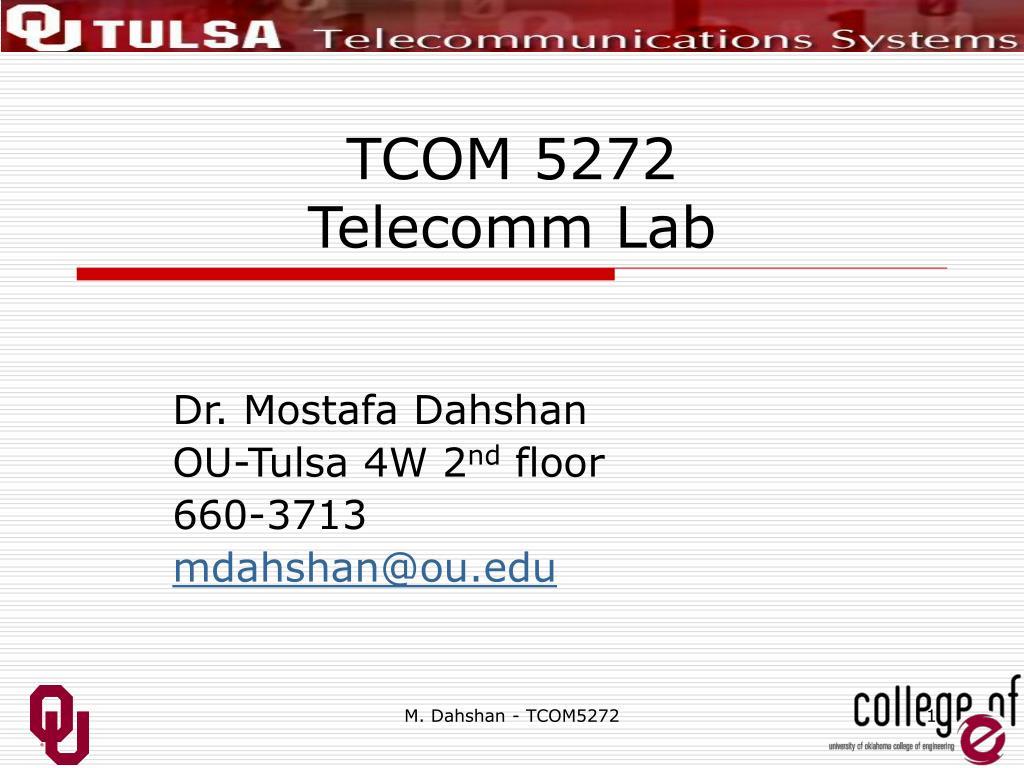 tcom 5272 telecomm lab l.