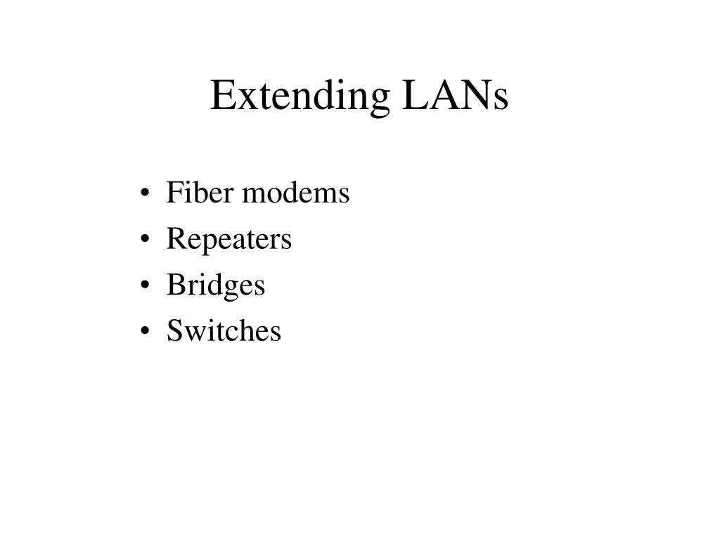 extending lans l.