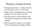 planning a bridged network