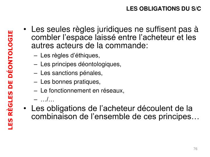 LES OBLIGATIONS DU S/C