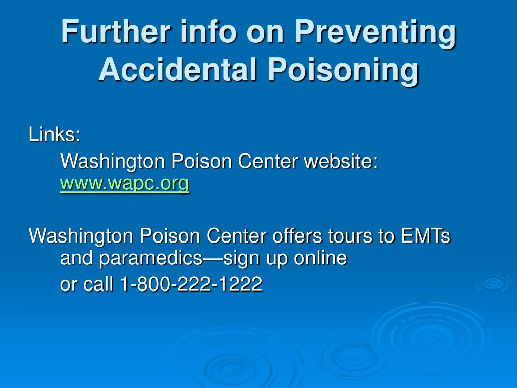 Further info on Preventing Accidental Poisoning